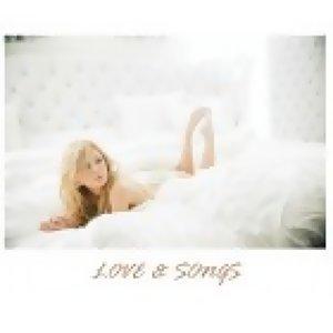 LOVE & SONGS
