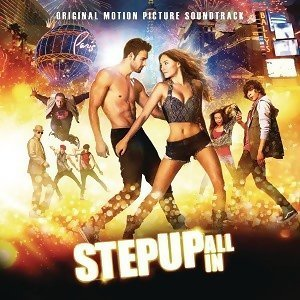 Various Artists - Step Up: All In (Original Motion Picture Sound