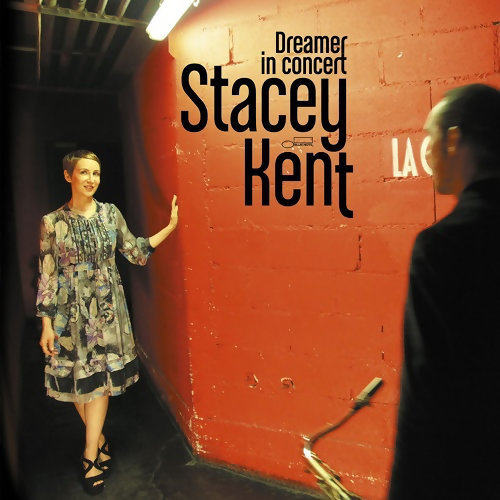 Stacey Kent (史黛西肯特) - Dreamer in Concert