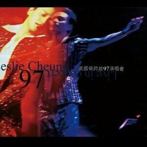 張國榮 (Leslie Cheung) - 跨越97演唱會
