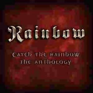 Rainbow - Catch The Y拉斯加Rainbow: The Anthology