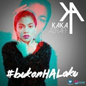Kaka Azraff, KAKA, Sleeq - Bukan Hal Aku feat. Sleeq