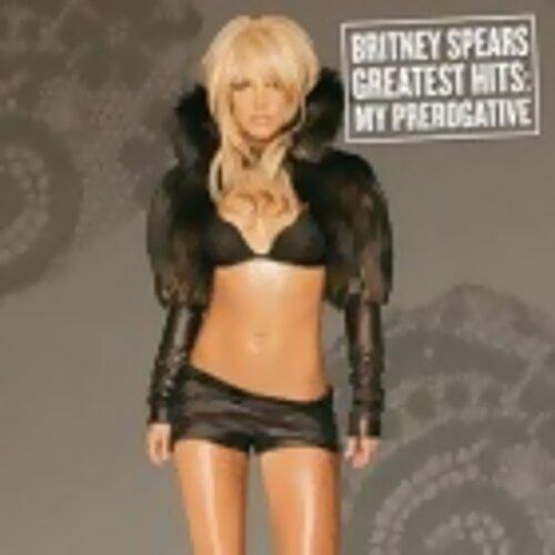 Britney Spears(布蘭妮)-Greatest Hits: My Prerogative(妮裳神話 精選+新曲)