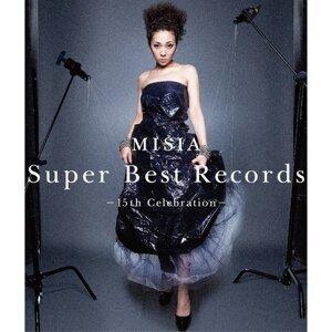 米希亞(MISIA) - 15周年殿堂頂級精選集-15th Celebration-