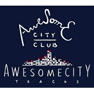 Awesome City Club - Awesome City Tracks
