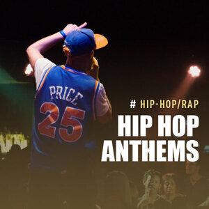 Hip Hop Anthems Vol.1
