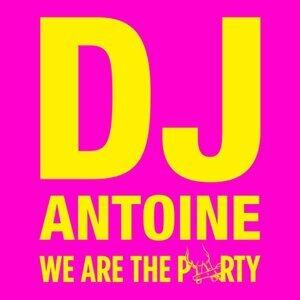 DJ Antoine (DJ 安托萬) - We Are The Party (我就是派對)