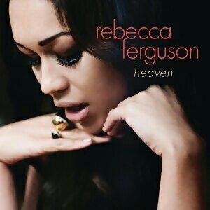 Rebecca Ferguson (蕾貝卡) - 熱門歌曲