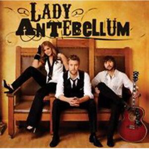 Lady Antebellum (懷舊女郎) -熱門歌曲