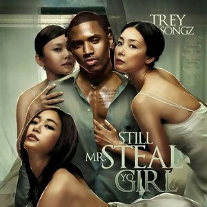 Trey Songz - Still Mr. Steal Yo Girl