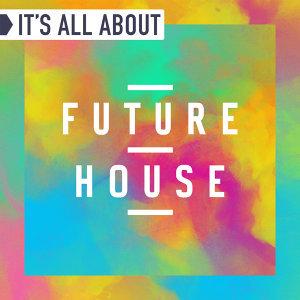 來跳兔子舞:Future House未來浩室