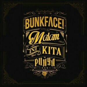 Bunkface - Malam Ini Kita Punya
