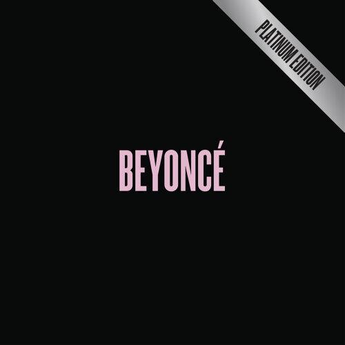 Beyoncé - BEYONCÉ [Platinum Edition] (Audio Only)