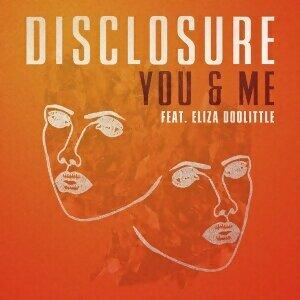 Disclosure, Eliza Doolittle - You & Me