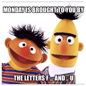Manic Mondays #1