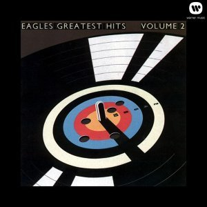 Eagles (老鷹合唱團) - Eagles Greatest Hits Vol. 2