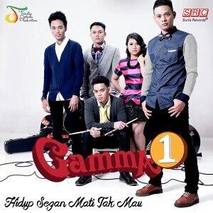 Gamma1 - Hidup Segan Mati Tak Mau (Single)
