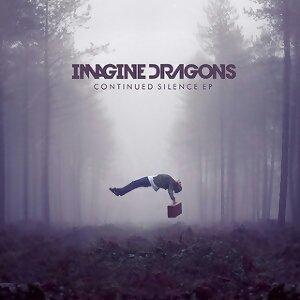 Imagine Dragons (謎幻樂團) - Continued Silence EP