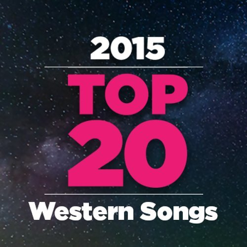 Top 20 Western Songs 2015