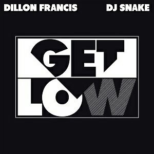 Dillon Francis & DJ Snake - 熱門歌曲