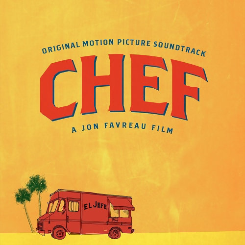 Chef (五星主廚快餐車電影原聲帶)