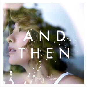 陳慧琳 (Kelly Chen) - And Then