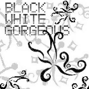 BLACK   WHITE  華麗