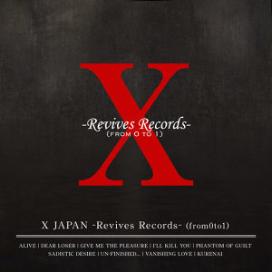 X JAPAN - X JAPAN -Revives Records-(from0to1)