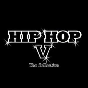 Hip Hop (嘻哈寶典) - Hip Hop-The Collection V(嘻哈寶典Give Me 5)