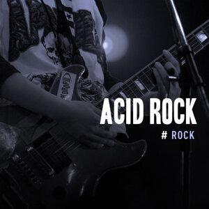 Psychedelic Rock:Acid Rock
