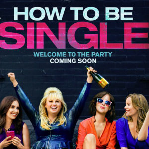 """Music from the movie """"How To Be Single"""""""