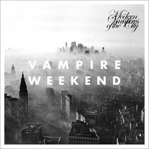 Vampire Weekend (吸血鬼週末樂團) - Modern Vampires of the City