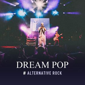 Alternative Rock:Dream Pop