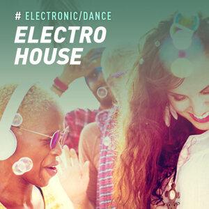 Electronic:Electro House