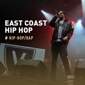 Hip Hop:East Coast Hip Hop