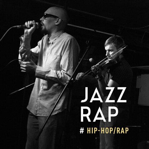 Hip Hop:Jazz Rap