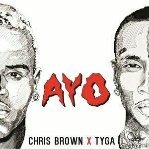 Chris Brown & Tyga - エイヨー