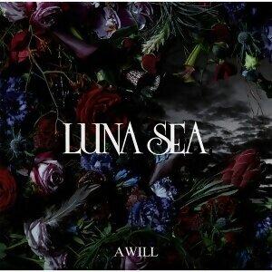 LUNA SEA - A WILL