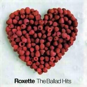 Roxette - The Ballad Hits