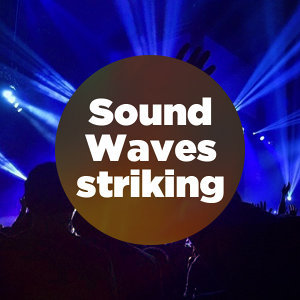 Sound Waves striking