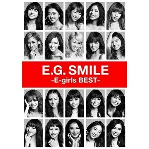 E-girls - E.G. SMILE -E-girls BEST-