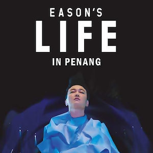 EASON'S LIFE in Penang Pre-Concert Playlist