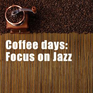 Coffee days: Focus on Jazz