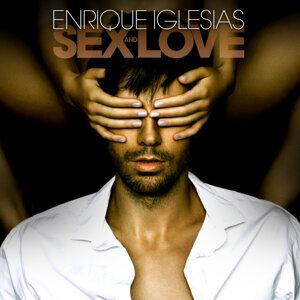 Enrique Iglesias(安立奎) - SEX AND LOVE