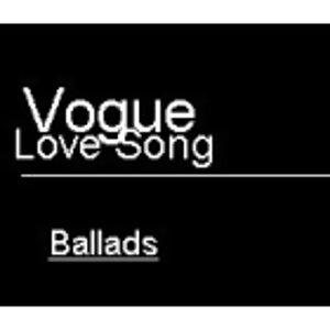 Vogue , LOVE , Ballads