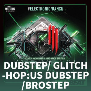 Dubstep/Glitch-Hop體系之US Dubstep/_Brostep
