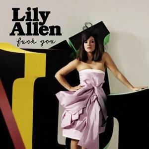 Lily Allen (莉莉艾倫) - Fuck You