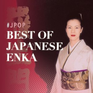 Best of Japanese Enka
