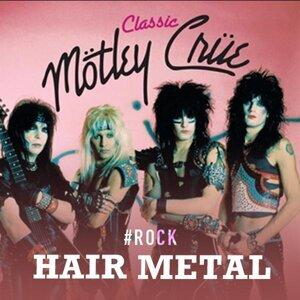 Glamorous Era of Hair Metal