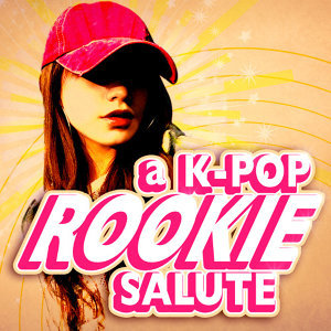 Korean Poptastic - A K-Pop Rookie Salute